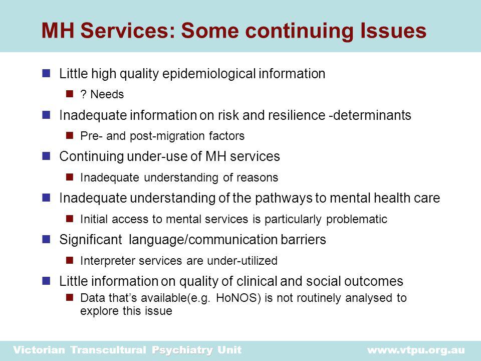 Psychiatry Victorian Transcultural Psychiatry Unit www.vtpu.org.au Rates of community mental health service use