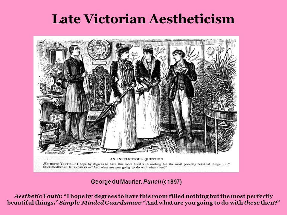 Oscar Fingal O Flahertie Wills Wilde 1854 – 1900 Late Victorian Aestheticism