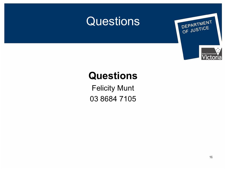 16 Questions Felicity Munt 03 8684 7105