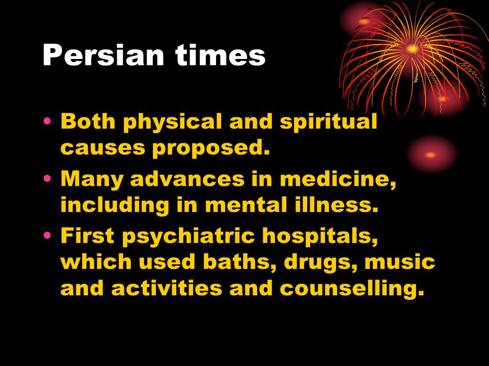 Persian times Both physical and spiritual causes proposed.