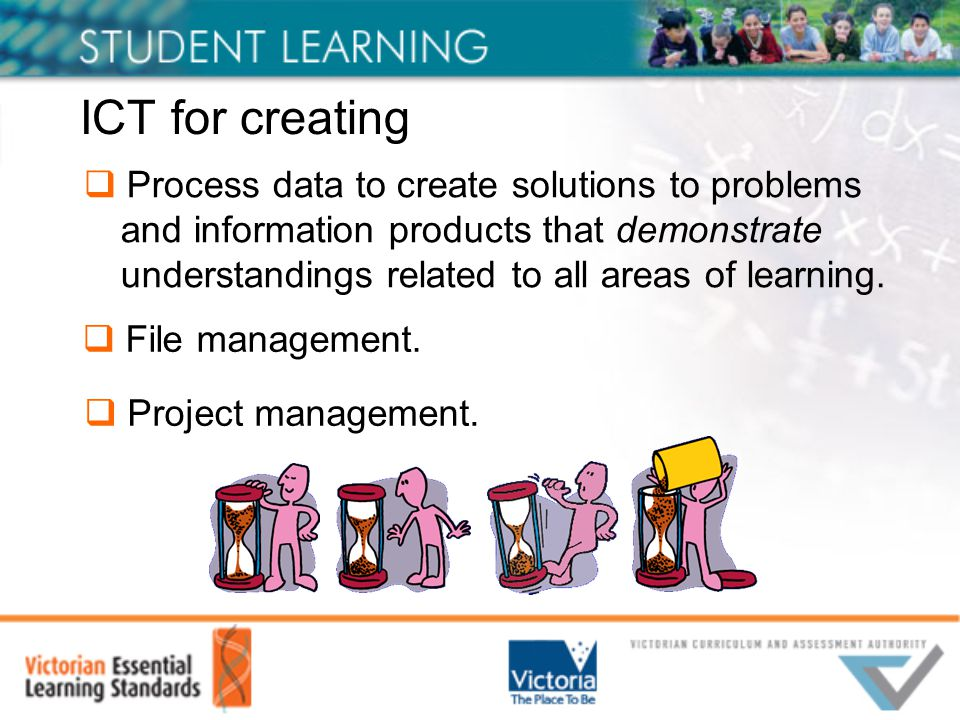ICT for creating  Process data to create solutions to problems and information products that demonstrate understandings related to all areas of learning.