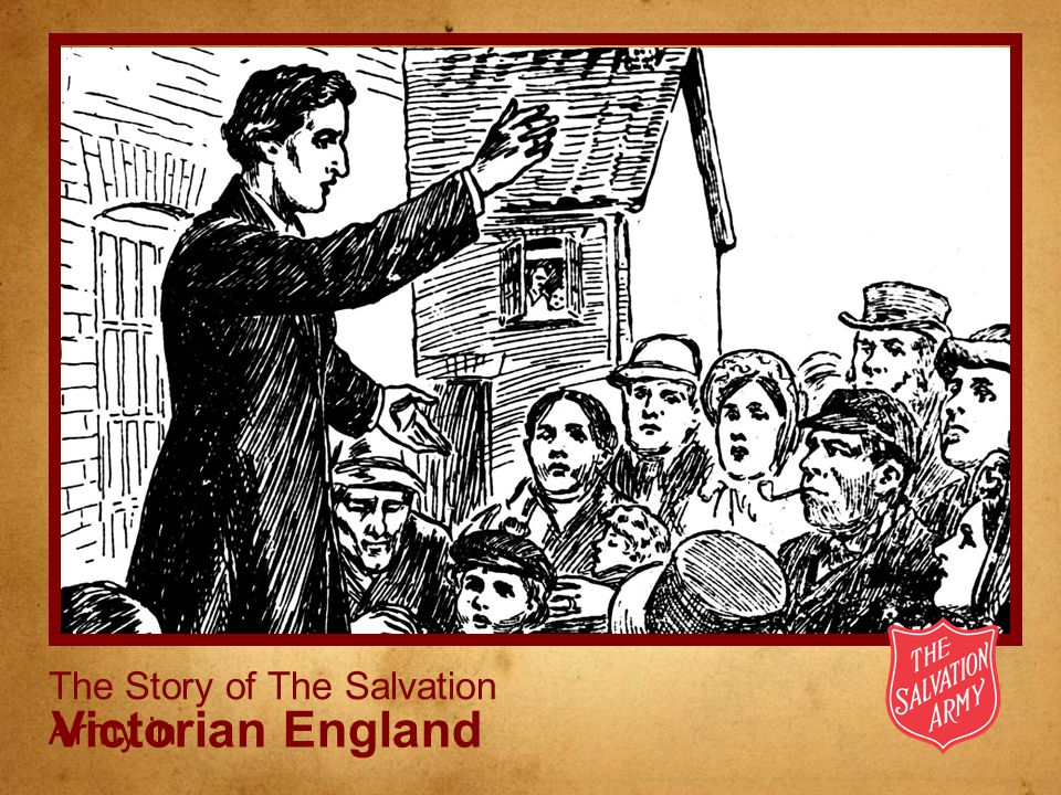 Victorian England The Story of The Salvation Army in