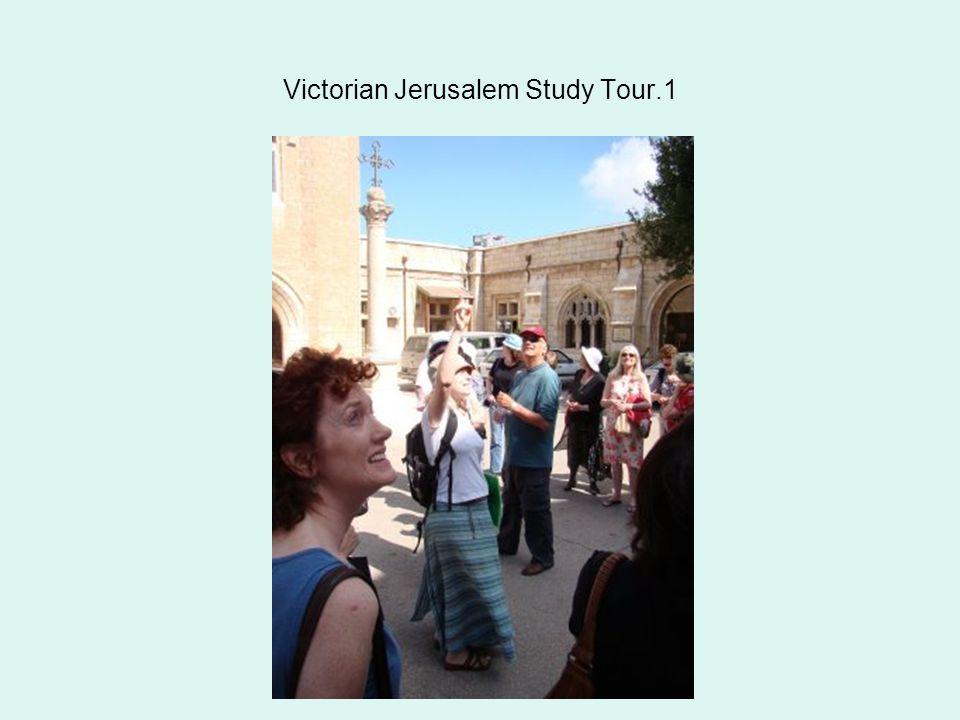 Victorian Jerusalem Study Tour.1
