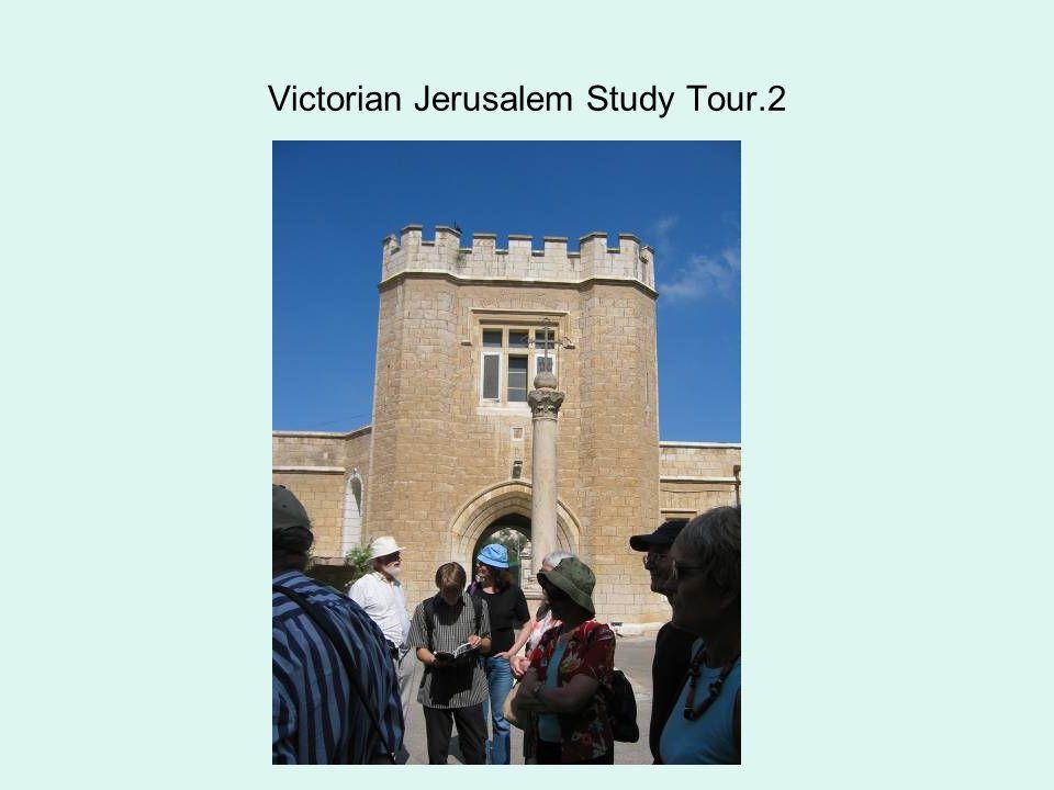Victorian Jerusalem Study Tour.2