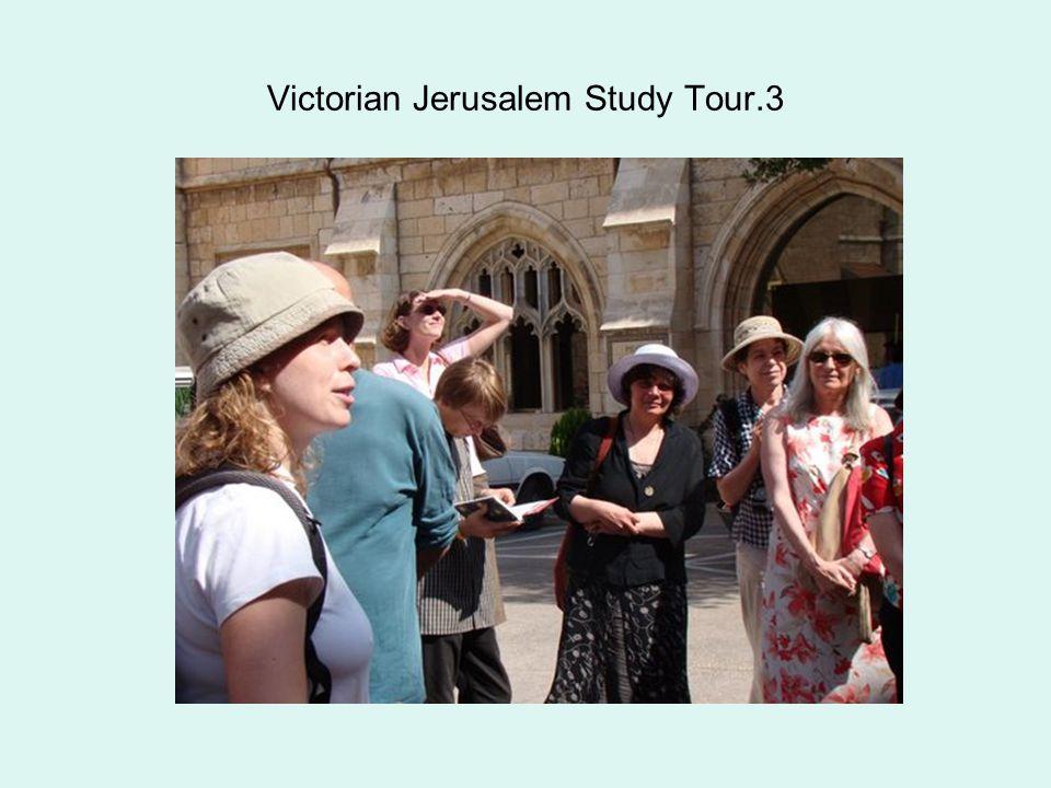 Victorian Jerusalem Study Tour.3