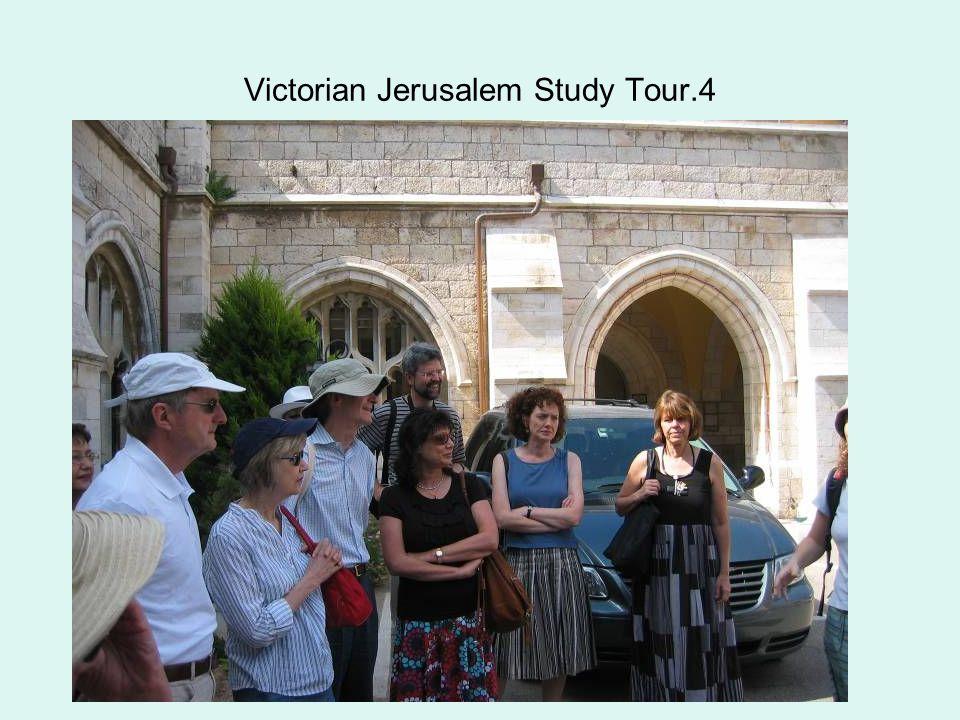 Victorian Jerusalem Study Tour.4