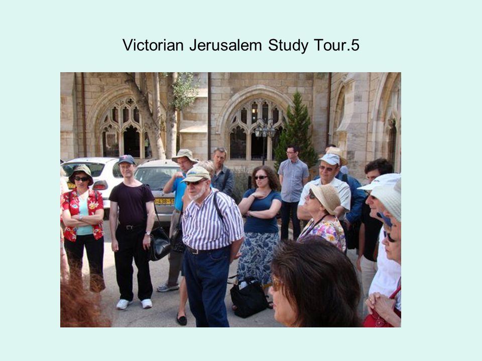 Victorian Jerusalem Study Tour.5