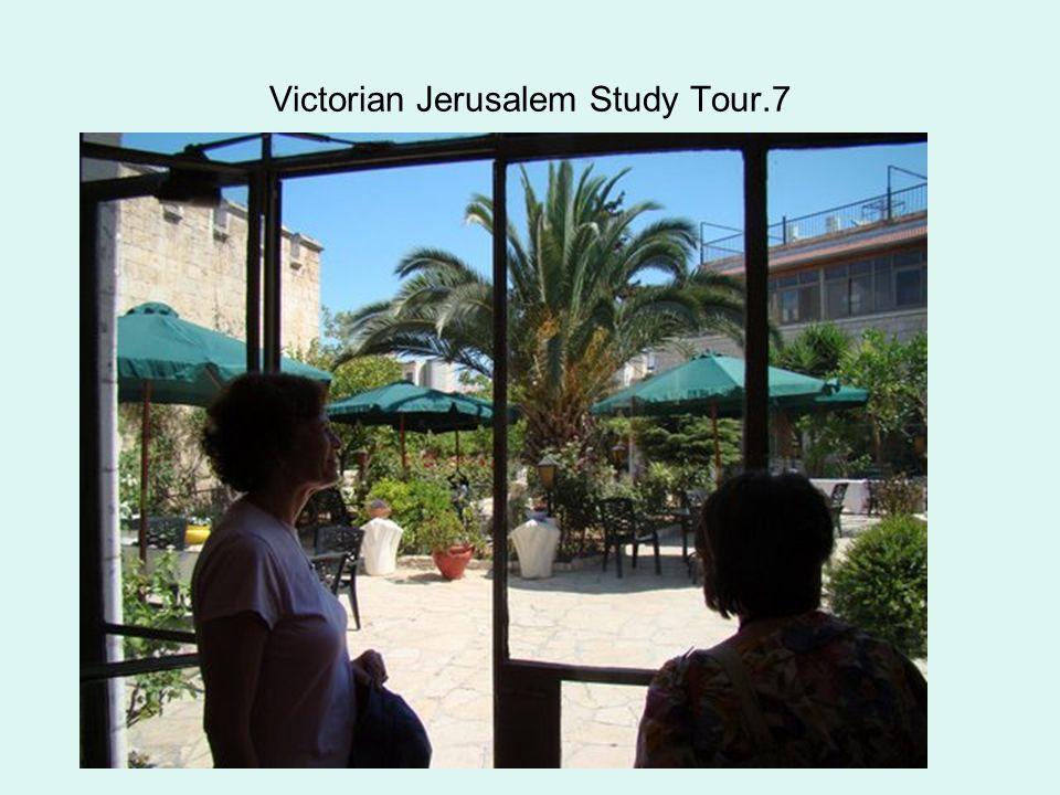 Victorian Jerusalem Study Tour.7