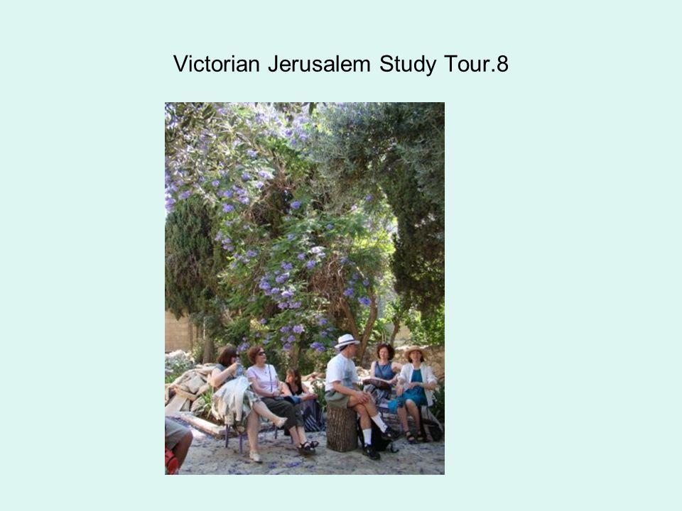 Victorian Jerusalem Study Tour.8