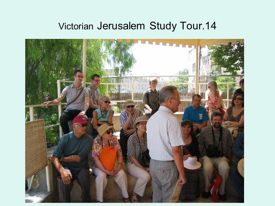 Victorian Jerusalem Study Tour.14