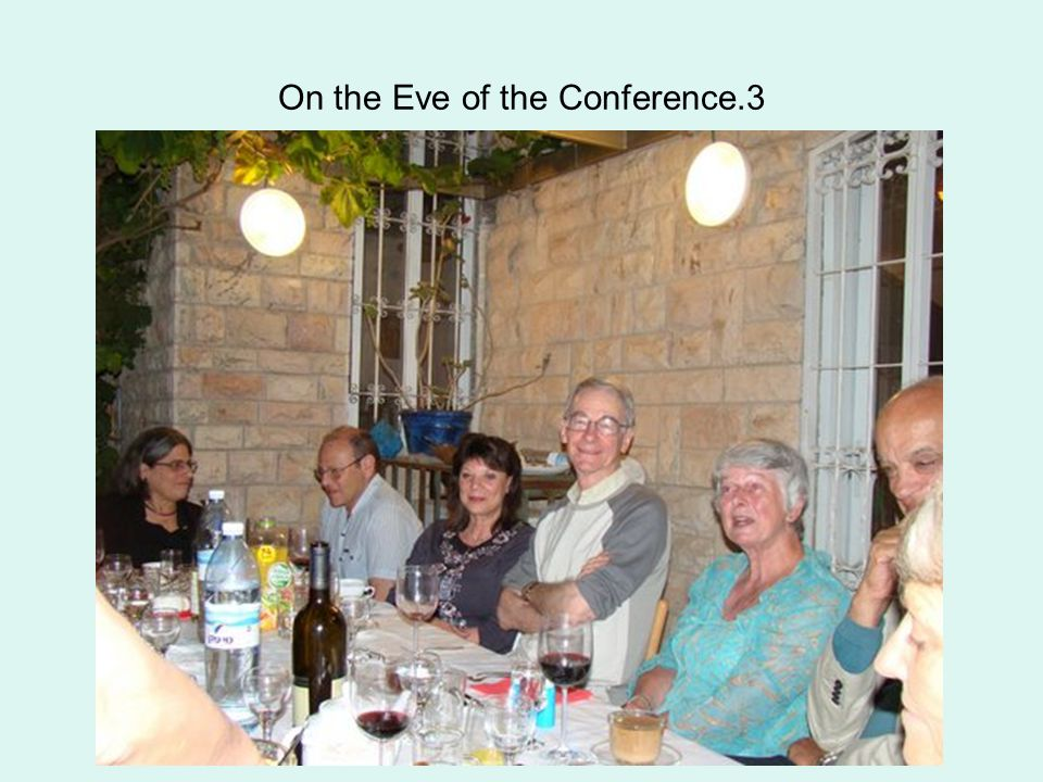 On the Eve of the Conference.4