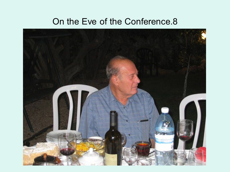 On the Eve of the Conference.8