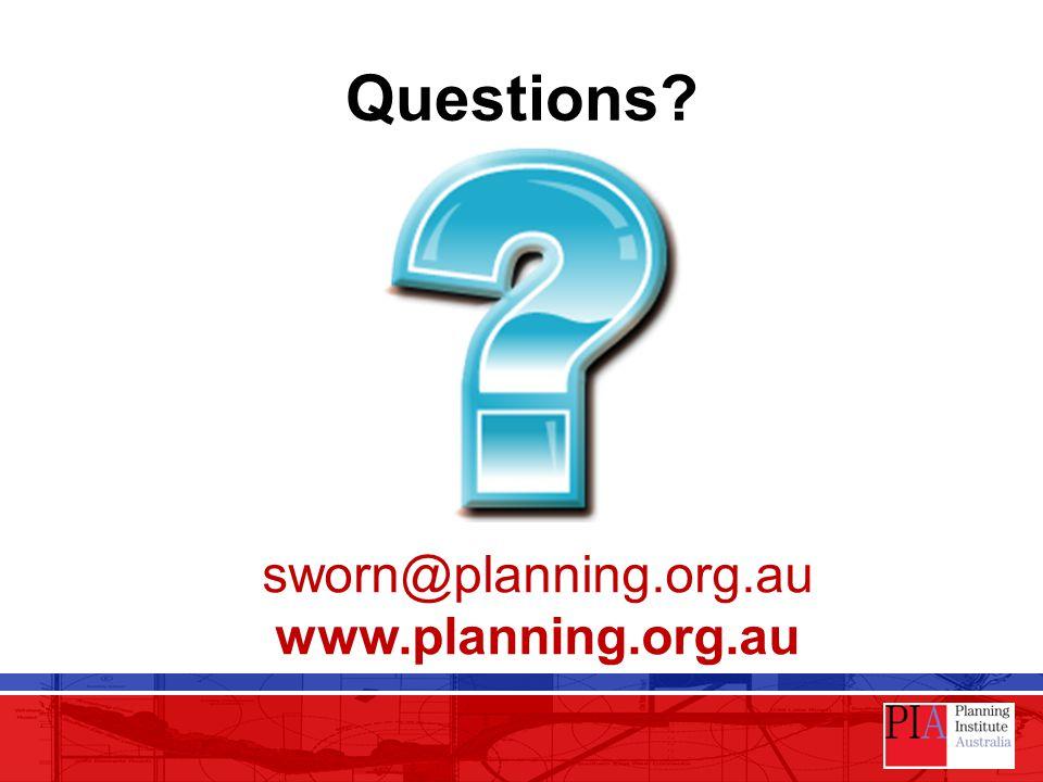 Questions? sworn@planning.org.au www.planning.org.au