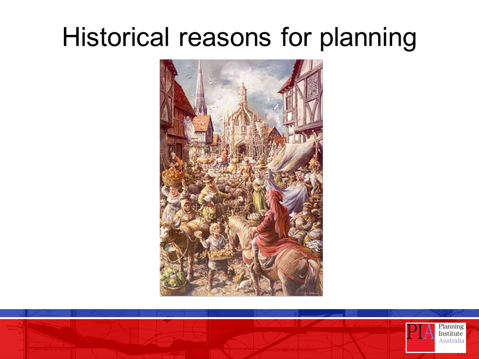 Historical reasons for planning