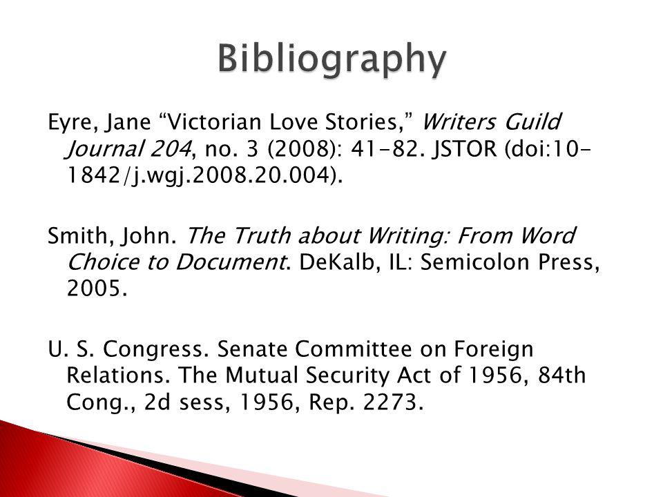 Eyre, Jane Victorian Love Stories, Writers Guild Journal 204, no.