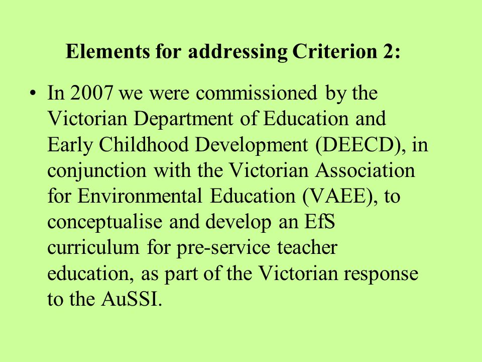 Education for Sustainability (EfS) in Australian Schools : some examples AuSSI (Vic) Schools St.