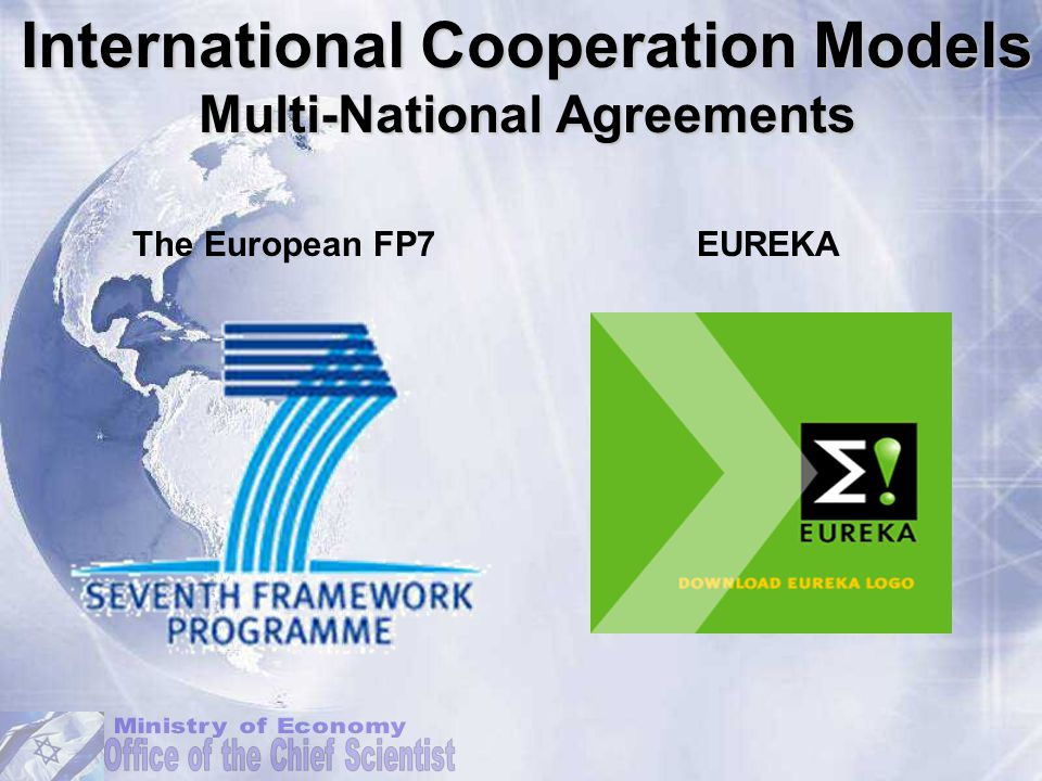 The European FP7EUREKA International Cooperation Models Multi-National Agreements