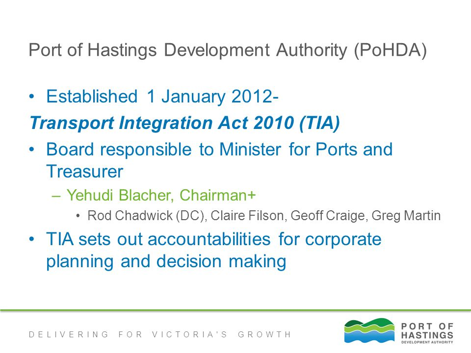 DELIVERING FOR VICTORIA S GROWTH Environment PoHDA recognises the environmental values of Western Port.