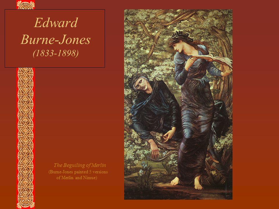 Edward Burne-Jones (1833-1898) The Beguiling of Merlin (Burne-Jones painted 5 versions of Merlin and Nimue)