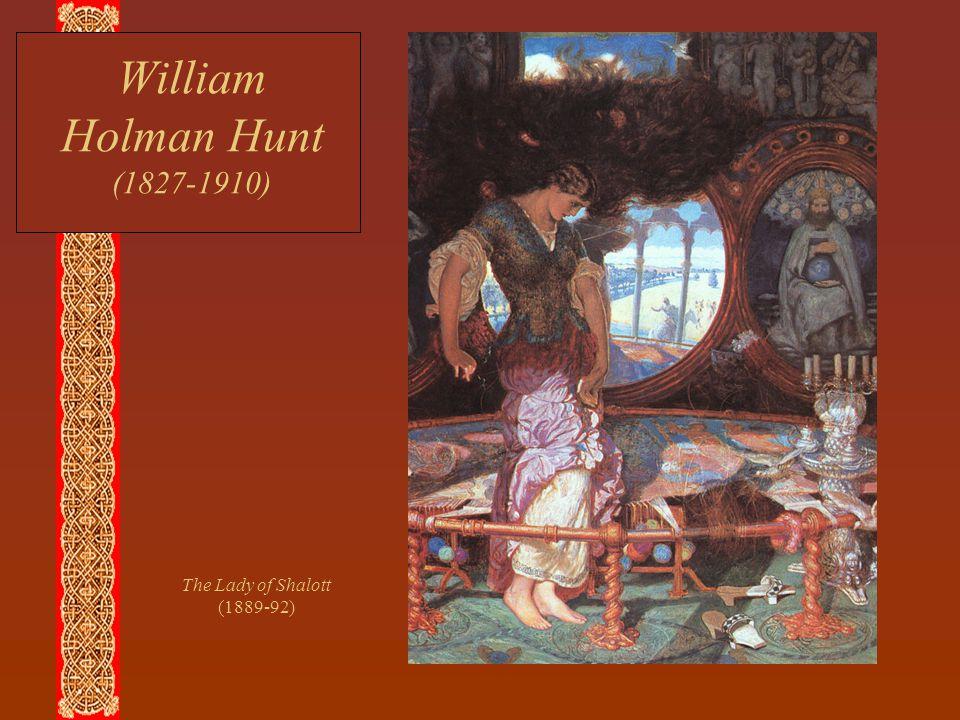 William Holman Hunt (1827-1910) The Lady of Shalott (1889-92)