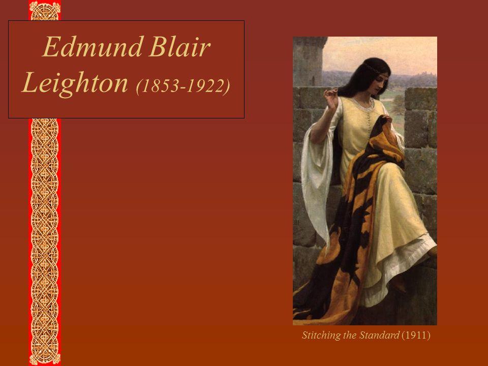 Edmund Blair Leighton (1853-1922) Stitching the Standard (1911)