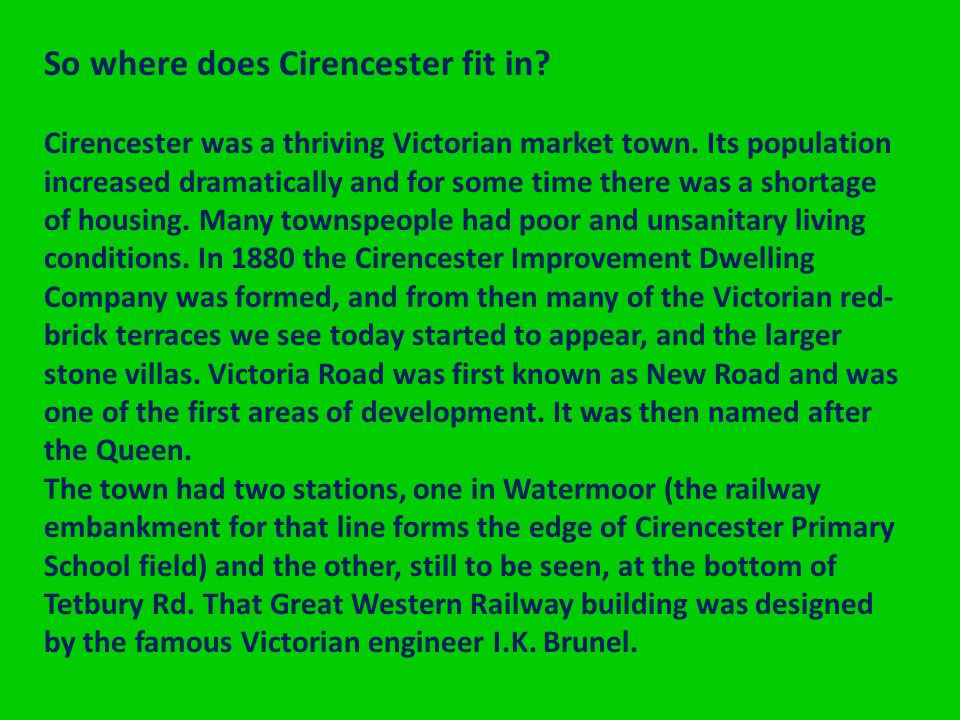 So where does Cirencester fit in. Cirencester was a thriving Victorian market town.