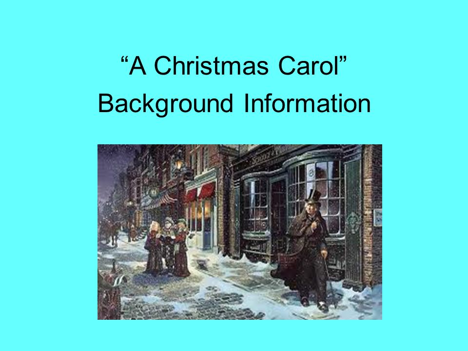 A Christmas Carol Written by Charles Dickens in 1843.