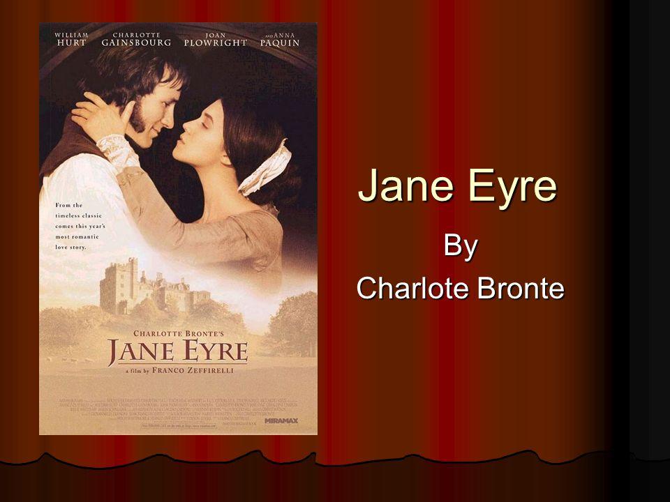 Jane Eyre By Charlote Bronte
