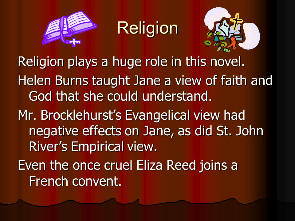 Religion Religion plays a huge role in this novel.