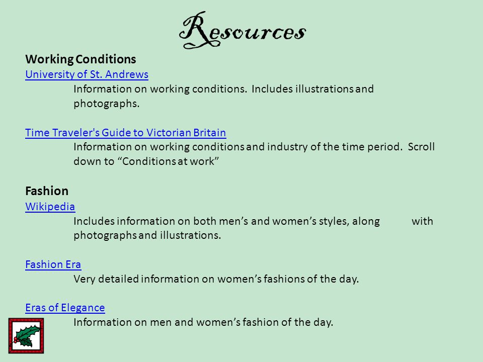 Resources Working Conditions University of St. Andrews Information on working conditions. Includes illustrations and photographs. Time Traveler's Guid