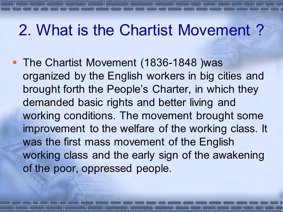 2. What is the Chartist Movement .