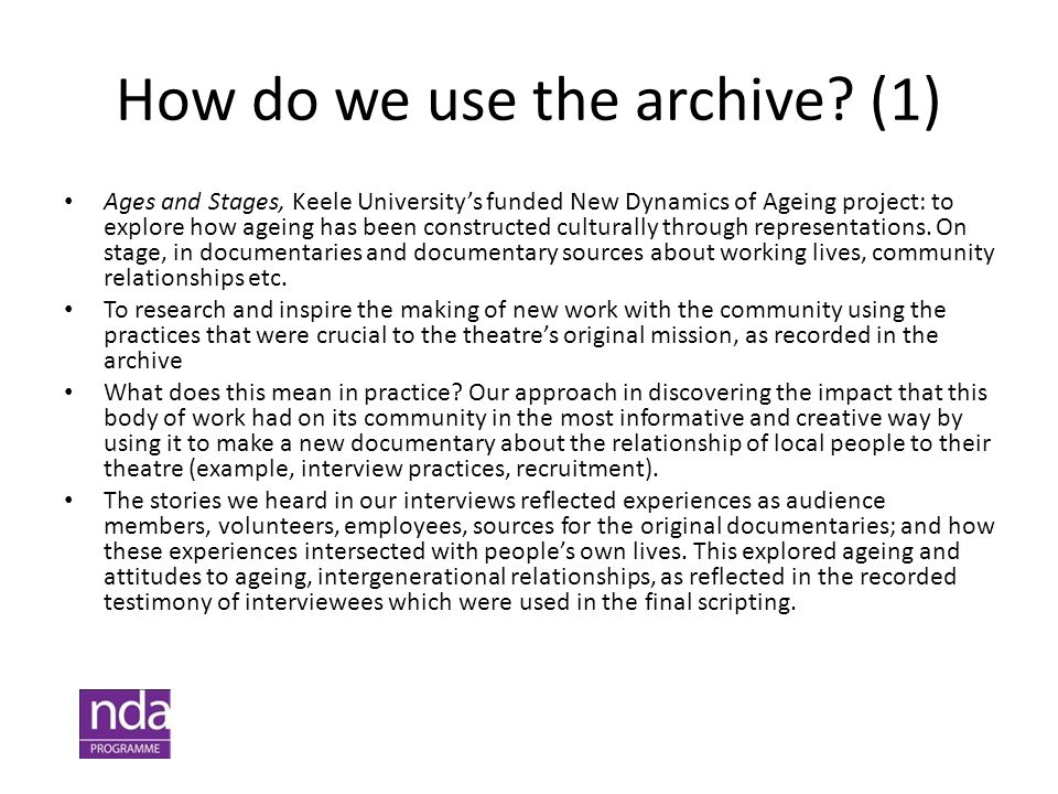 How do we use the archive? (1) Ages and Stages, Keele University's funded New Dynamics of Ageing project: to explore how ageing has been constructed c