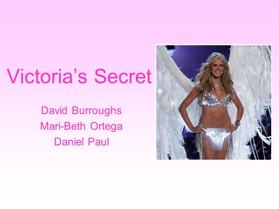 Victoria's Secret David Burroughs Mari-Beth Ortega Daniel Paul