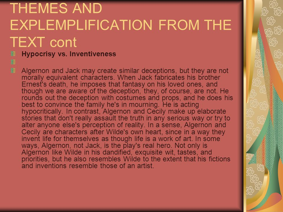 THEMES AND EXPLEMPLIFICATION FROM THE TEXT cont Hypocrisy vs.