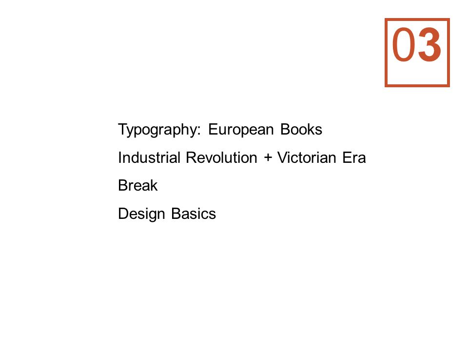 0303 Typography: European Books Industrial Revolution + Victorian Era Break Design Basics