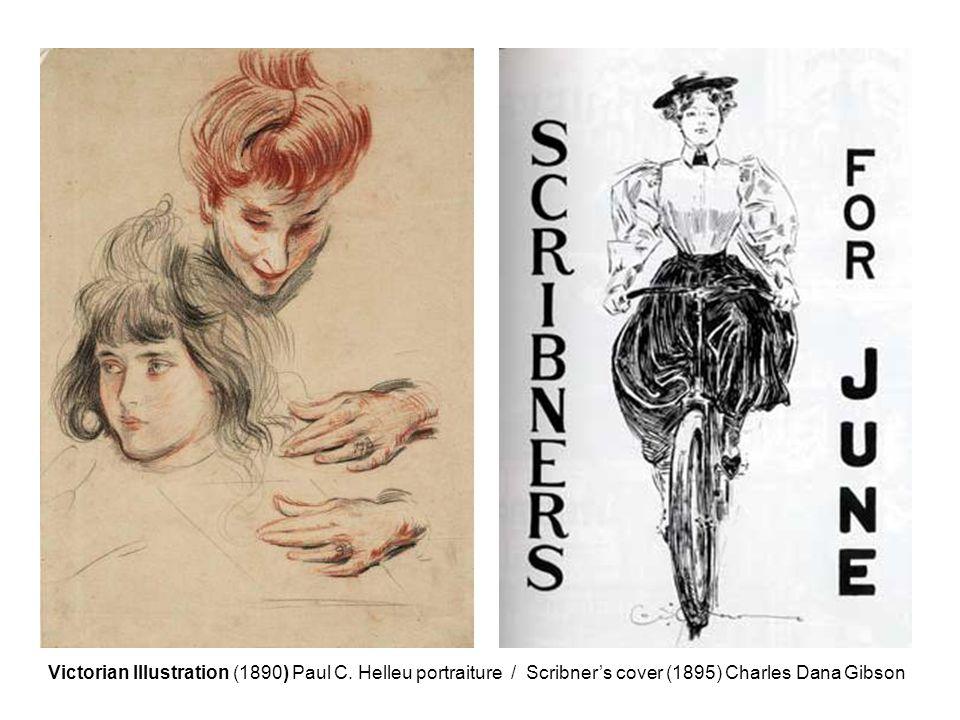 Victorian Illustration (1890) Paul C. Helleu portraiture / Scribner's cover (1895) Charles Dana Gibson