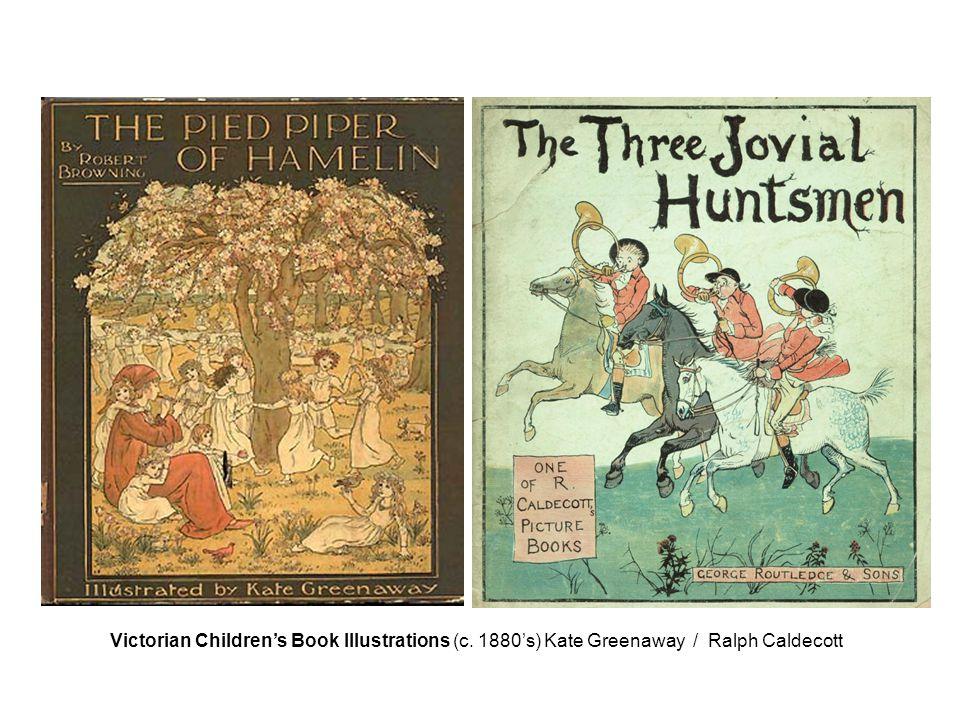 Victorian Children's Book Illustrations (c. 1880's) Kate Greenaway / Ralph Caldecott