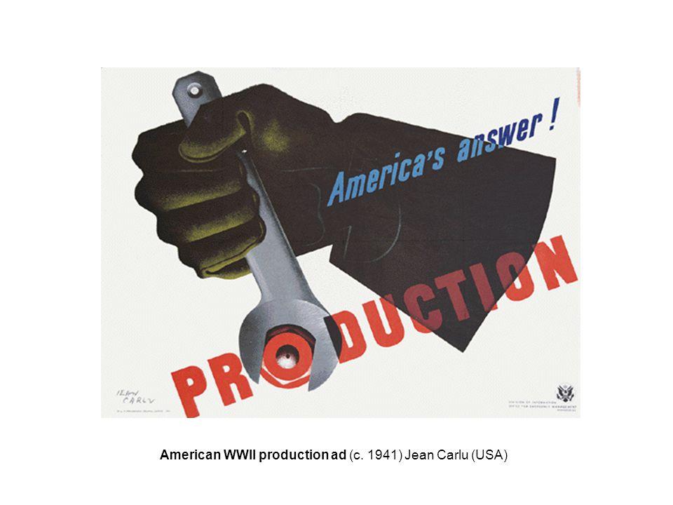 American WWII production ad (c. 1941) Jean Carlu (USA)