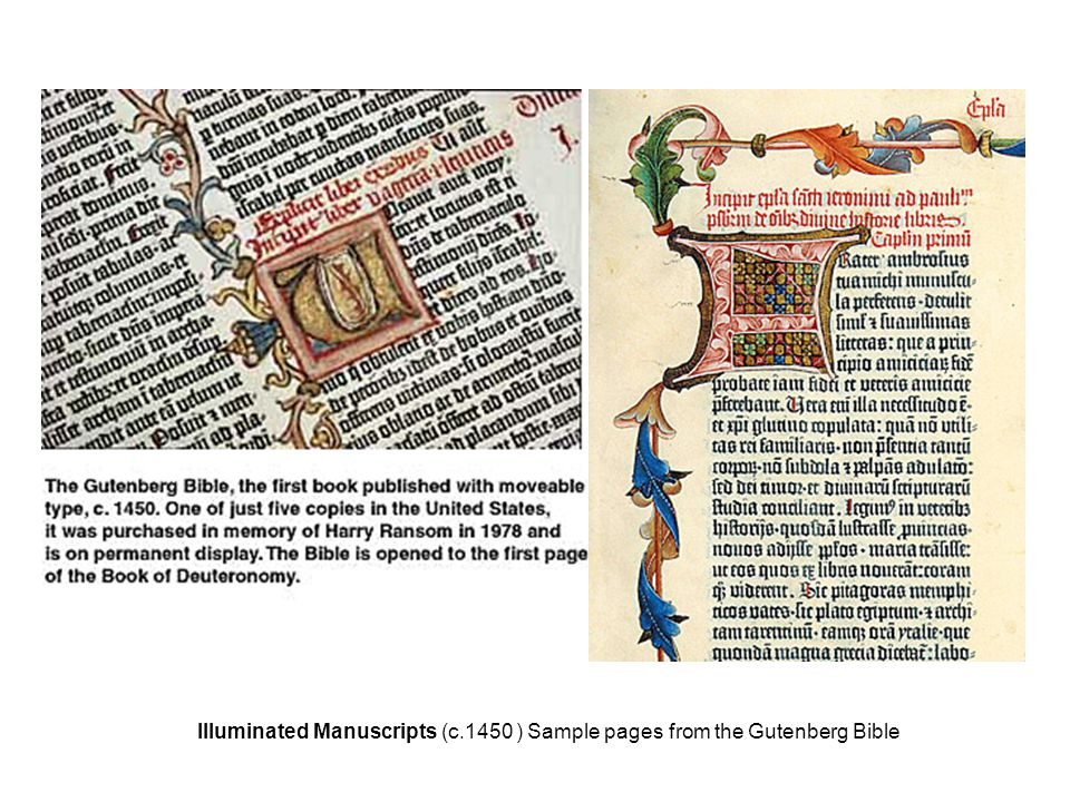 Illuminated Manuscripts (c.1450 ) Sample pages from the Gutenberg Bible