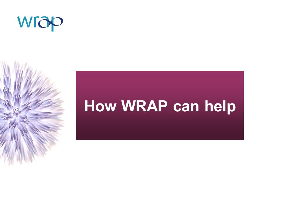 How WRAP can help