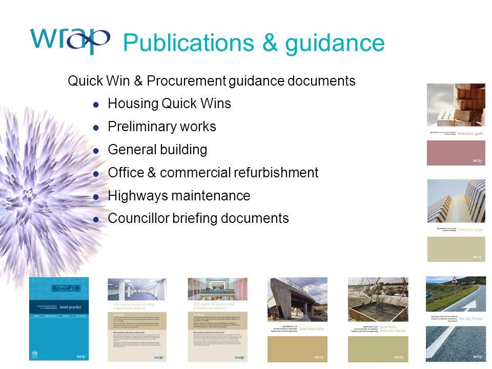 Quick Win & Procurement guidance documents Housing Quick Wins Preliminary works General building Office & commercial refurbishment Highways maintenanc
