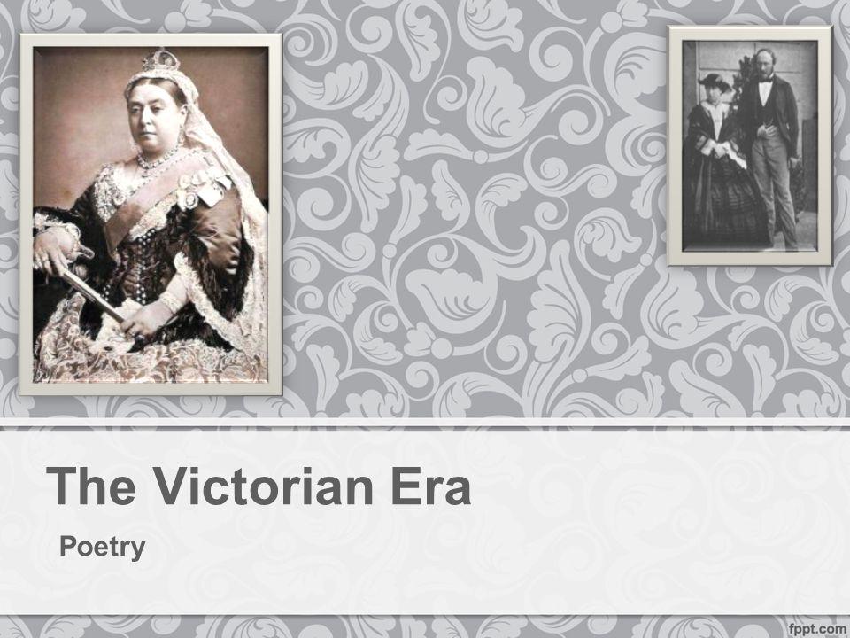 The Victorian Era Poetry