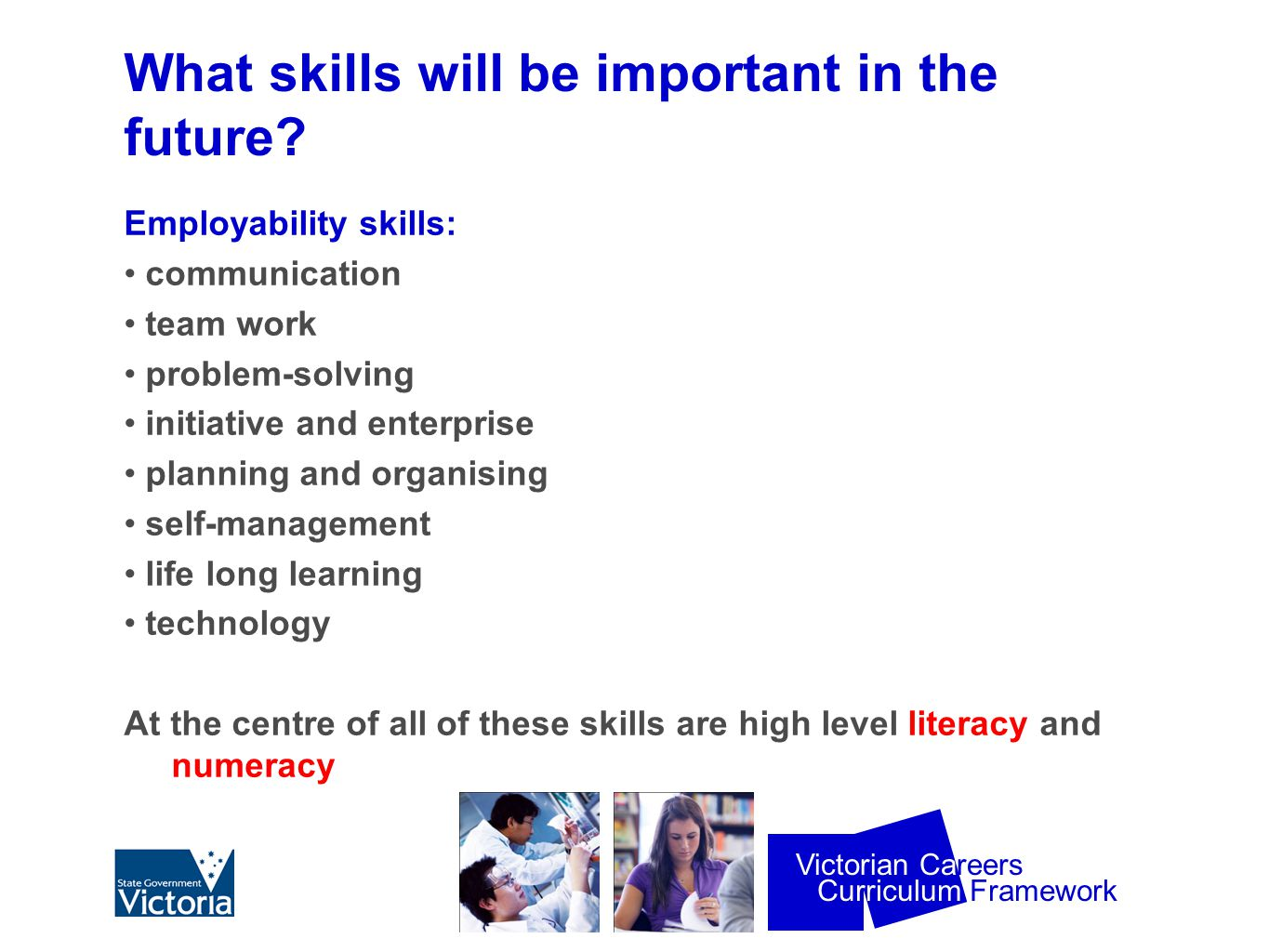 Curriculum Framework Victorian Careers How can I develop these skills.
