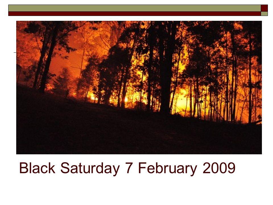 Black Saturday 7 February 2009