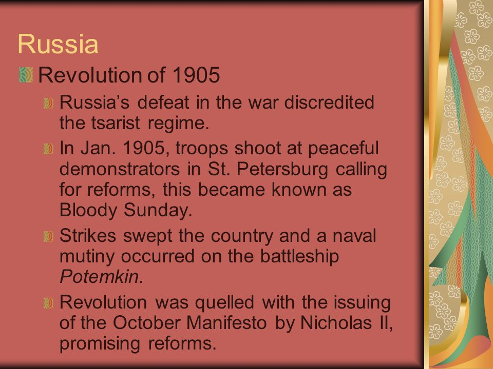 Russia Revolution of 1905 Russia's defeat in the war discredited the tsarist regime. In Jan. 1905, troops shoot at peaceful demonstrators in St. Peter