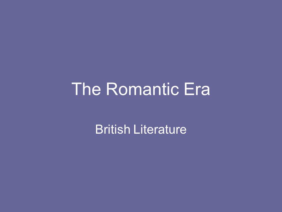 The Romantic Era British Literature