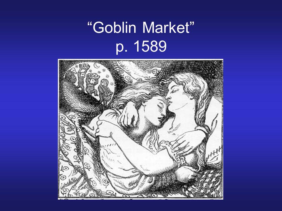 Goblin Market p. 1589