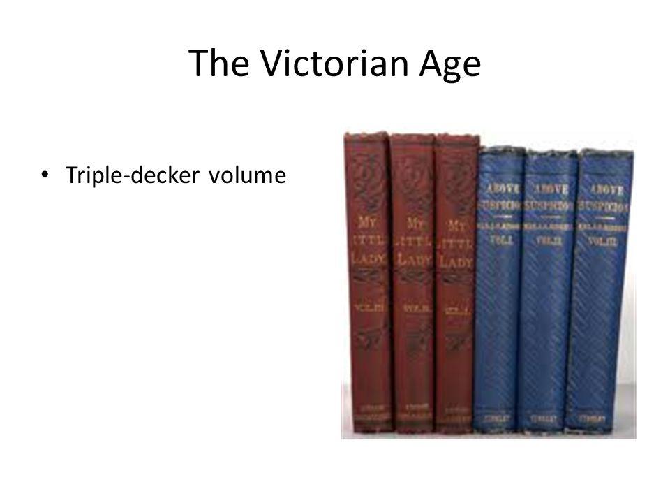 The Victorian Age Triple-decker volume
