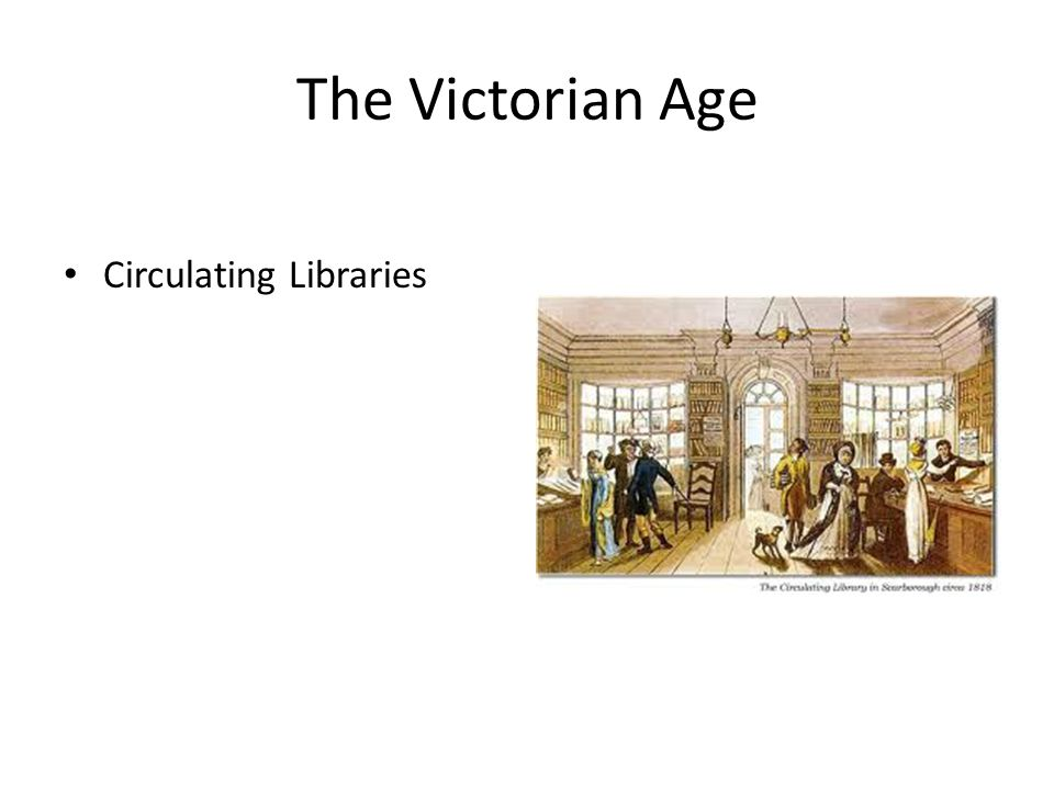 The Victorian Age Circulating Libraries