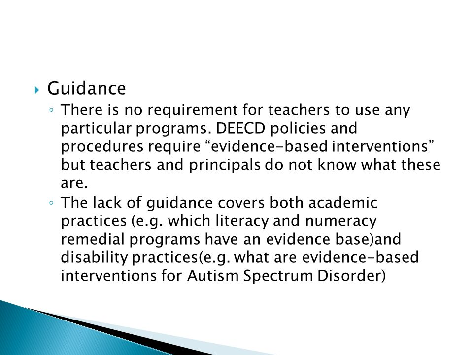  Guidance ◦ There is no requirement for teachers to use any particular programs.
